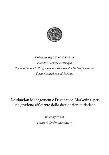 Destination Management e Destination Marketing per una gestione ...