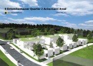 9 Einfamilienhäuser Quartier 2 Ackermann Areal