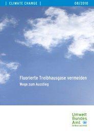 Fluorierte Treibhausgase vermeiden - Wege zum Ausstieg - Pro Klima