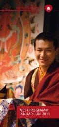 WESTPROGRAMM JAnuAR-Juni 2011 - Buddhistische Zentren ...