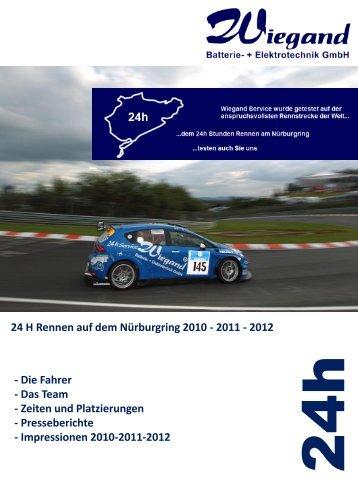 24 H Rennen auf dem Nürburgring 2010 - 2011 - 2012 - wiegand ...