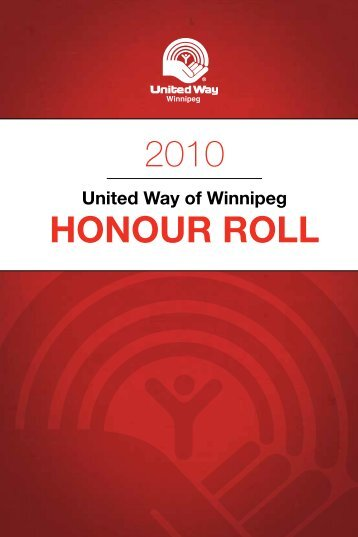2010 HonoUr roll - United Way of Winnipeg