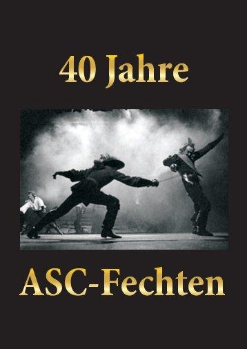 40 Jahre ASC Festschrift - Fechten an der USI