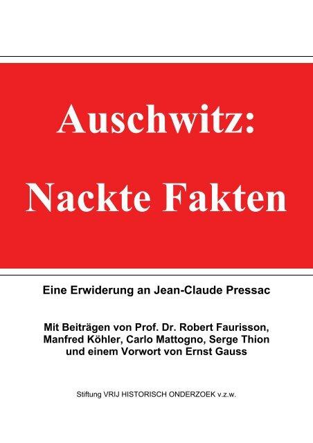 Auschwitz: Nackte Fakten Eine Erwiderung an Jean-Claude Pressac