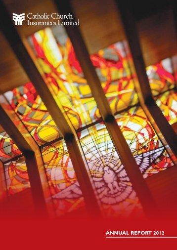 CCI Annual Report 2012 - Catholic Church Insurance