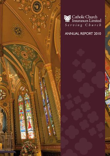 Annual Report 2010 - Catholic Church Insurance