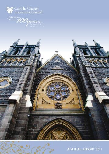 Catholic Church Insurances Limited Annual Report 2011