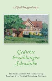 Gedichte Erzählungen Schwänke - Alfred-Huggenberger-Gesellschaft