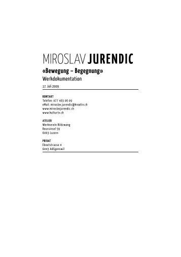 Wunsch an die Kunst - Miroslav Jurendic