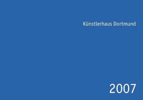 Dortmund 2007 - Künstlerhaus Dortmund