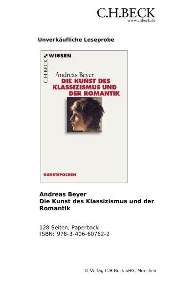 Andreas Beyer Die Kunst des Klassizismus und der ... - C.H. Beck