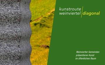 Kunstroute Weinviertel Diagonal - Mistelbach
