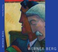 Heimo Kuchling - Werkschau Werner Berg