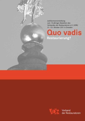 Quo vadis Restaurierung? - Staatliche Kunstsammlungen Dresden