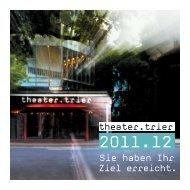 Spielzeitheft 2011.2012 - Theater Trier
