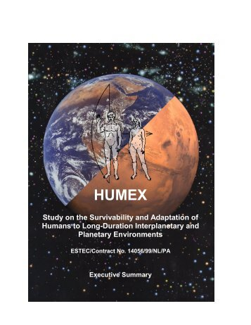 HUMEX, a Study on the Survivability and Adaptation of ... - Esa