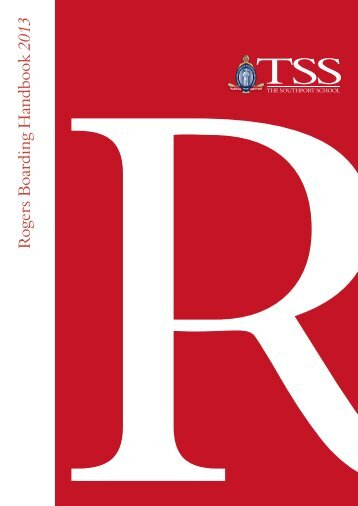 2013 Rogers Boarding Handbook - The Southport School