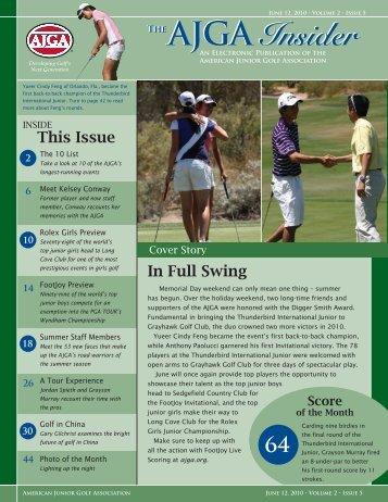 The AJGA Insider The AJGA Insider - American Junior Golf Association