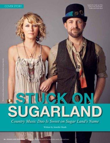 Stuck on Sugarland - Sugar Land Magazine