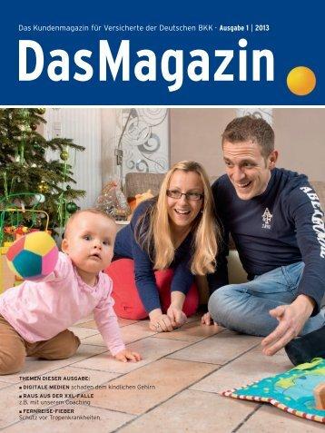 Das Magazin 1|2013 (PDF, 3.6 MB) - Deutsche BKK