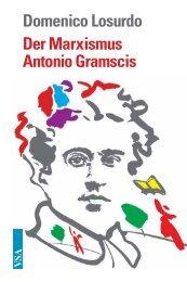 Domenico Losurdo Der Marxismus Antonio Gramscis - VSA Verlag