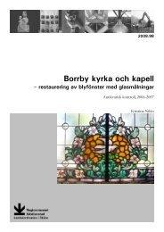Borrby kyrka och kapell - Regionmuseet Kristianstad