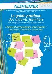 ALZHEIMER Le guide pratique des aidants familiers - Conseil ...