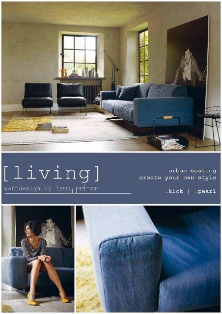 Living Wohndesign Koln Urban Seating Kick Pearl Terry Palmer