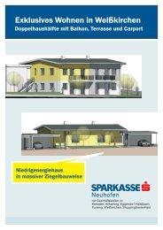 Exklusives Wohnen in Weißkirchen - Sparkasse Neuhofen Bank AG