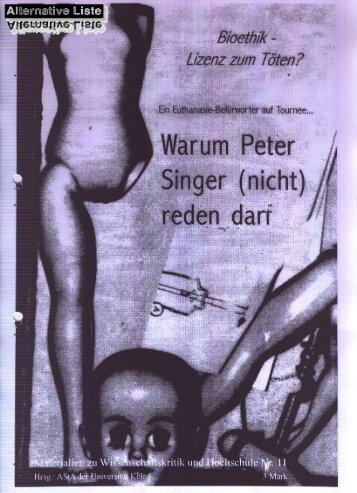 Warum Peter Singer nicht reden darf - Alternative Liste an der Uni Köln