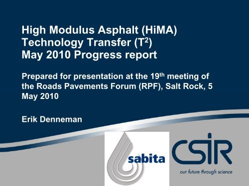 High Modulus Asphalt (HiMA) Technology Transfer (T2) May ... - CSIR