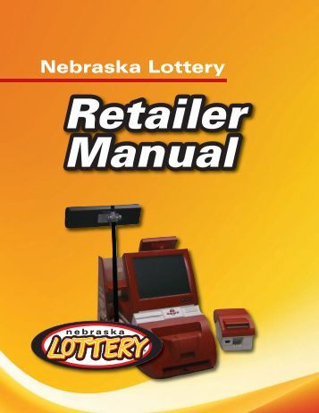 Nebraska Lottery Retailer Manual