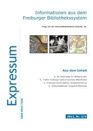Expressum 2011 Heft 3/4 - Universitätsbibliothek Freiburg ...