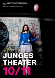 Junges Theater 10/11 - Theater Freiburg