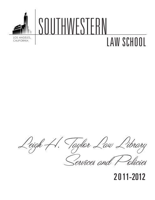 Leigh H  Taylor Law Library Services and Policies