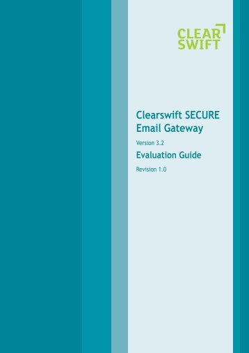 Clearswift SECURE Email Gateway Evaluation Guide