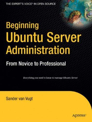 Beginning Ubuntu Server Administration: From Novice to ... - Index of