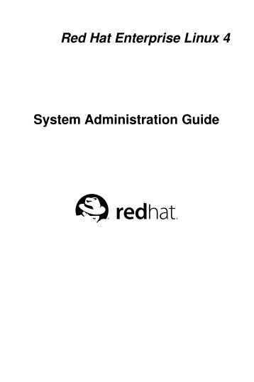 Red Hat Enterprise Linux 4 System Administration Guide - CentOS