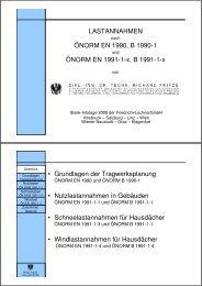 LASTANNAHMEN ÖNORM EN 1990, B 1990-1 ÖNORM EN 1991-1 ...