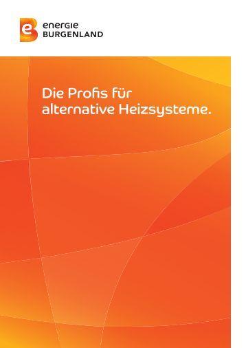 Die Profis für alternative Heizsysteme. - Energie Burgenland