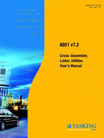 8051 Cross-Assembler, Linker, Utilities User's Manual - Tasking