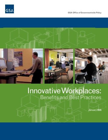 Innovative Workplaces: Benefits and Best Practices - GSA