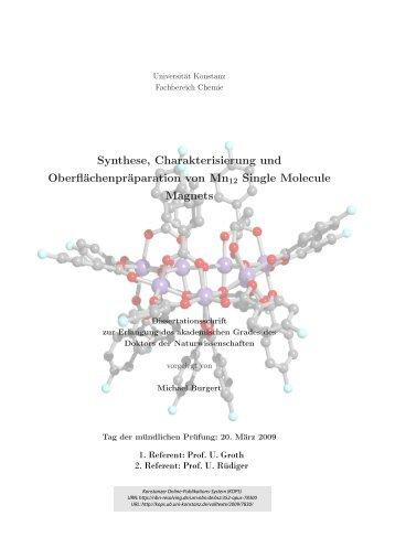Synthese, Charakterisierung und Oberflächenpräparation von Mn12 ...