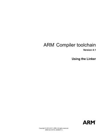 ARM Compiler toolchain Using the Linker - ARM Information Center