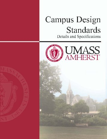 UMass Amherst Landscape Design Guidelines - University of ...