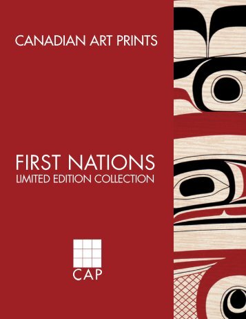 First nations limited edition collection - Canadian Art Prints