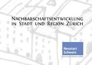 Nachbarschaftsentwicklung in Stadt und Region ... - Neustart Schweiz