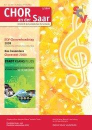 Chor an der Saar 2/2009 - Saarländischer Chorverband