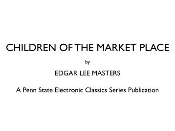 Children of the Market Place - Pennsylvania State University