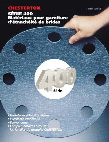 CHESTERTON® SÉRIE 400 Matériaux pour garniture d'étanchéité ...